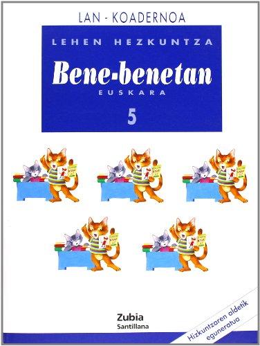 Lan-Koadernoa Bene-Benetan 5 Euskera Zubia - 9788481471182