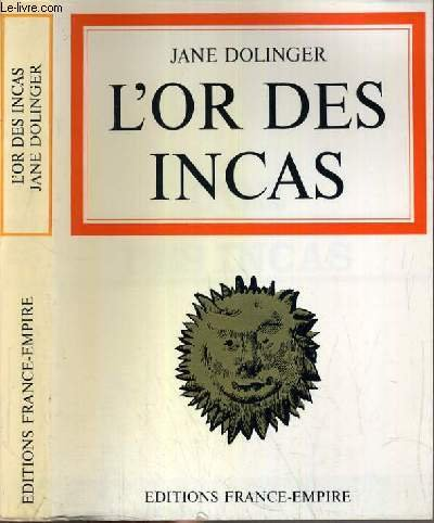 L'or des Incas par Jane DOLINGER