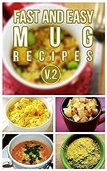 Fast And Easy Mug Recipes V. 2