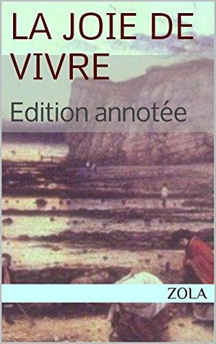 La Joie De Vivre Annoté [Pdf/ePub] eBook