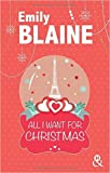 All I Want For Christmas de Emily Blaine ( 21 octobre 2015 )