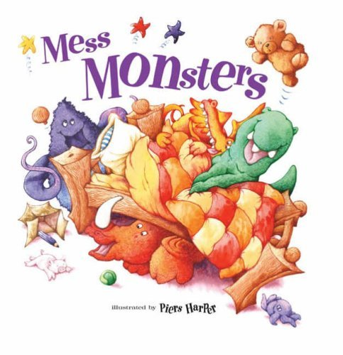 Mess Monsters by Beth Shoshan (27-May-2004) Hardcover
