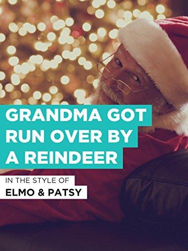 Grandma Got Run Over By A Reindeer im Stil von
