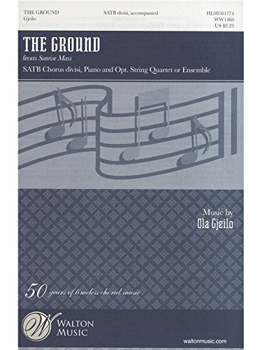 Ola Gjeilo: The Ground - Vocal Score. Pa...