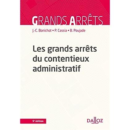 Les grands arrêts du contentieux administratif - 5e éd.