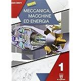 Nuovo meccanica macchine ed energia. Con e-book. Con espansione online. Per gli Ist. tecnici industriali: 1