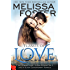 Flames of Love (Love in Bloom: The Remingtons, Book 3)