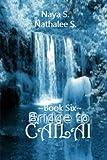 Bridge to Cailai: Book Six