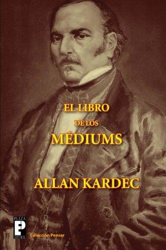 El libro de los médiums por Allan Kardec
