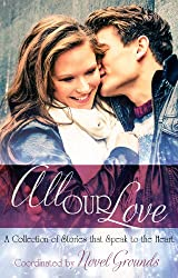 All Our Love: A Collection of Stories that Speak to the Heart (English Edition)