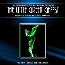 The Little Green Ghost: The Man With The Green Eyes, Book 7