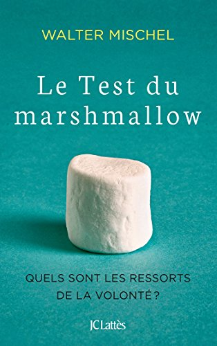 Le test du marshmallow
