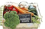 Die besten Rezepte aus der Gemüsekiste