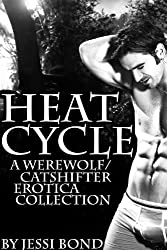 Heat Cycle (A Werewolf/Catshifter Erotica Collection) (English Edition)