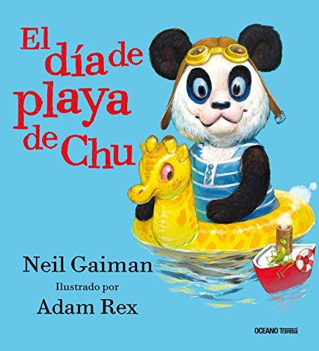 Día de playa de Chu, El (Primeras travesías) por Neil/Rex, Adam Gaiman