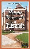 Mélo gourmande Guérande:
