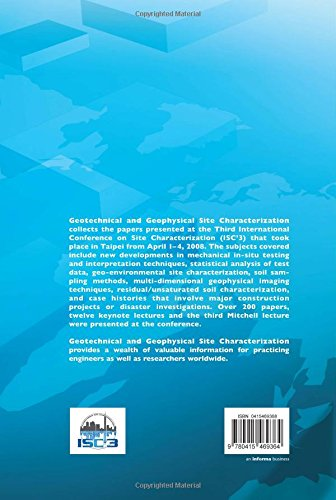 Geotechnical and Geophysical Site Characterization: Proceedings of the 3rd International Conference on Site Characterization (ISC'3, Taipei, Taiwan, ... in Engineering, Water and Earth Sciences)