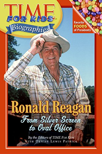 Ronald Reagan: From Silver Screen To Oval Office (Time For Kids Biographies)