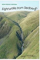 Eight Walks from Sedbergh (Walks in Kirkby Stephen District) Paperback