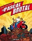 Pascal Brutal, Tome 4 - Le Roi des hommes