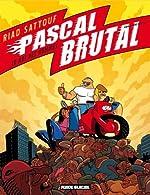 Pascal Brutal, Tome 4 - Le Roi des hommes de Riad Sattouf