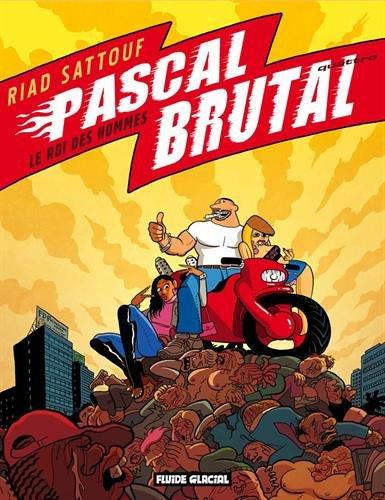 Pascal Brutal, Tome 4 : Le Roi des hommes