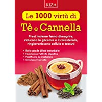 Le 1000 virtù di Tè e Cannella: