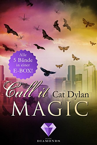 Call it magic: Alle fünf Bände der romantischen Urban-Fantasy-Reihe in einer E-Box! Erwachsene Magic