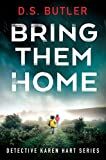 Picture Of Bring Them Home (Detective Karen Hart Book 1)