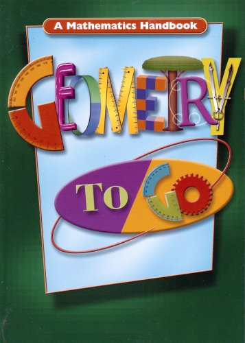 Geometry to Go: Student Edition (Softcover) 2001 (Great Source Geometry to Go)