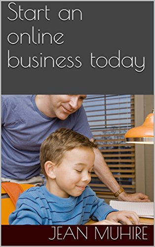 Start an online business today (English Edition) por Jean Muhire