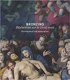 Bronzino, Déploration sur le Christ mort - Chroniques d'une restauration