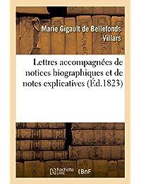 Lettres de Mmes de Villars, de La Fayette et de Tencin, accompagnées de notices (Littérature)