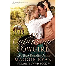 My Capricious Cowgirl (Willamette Wives Book 4) (English Edition)