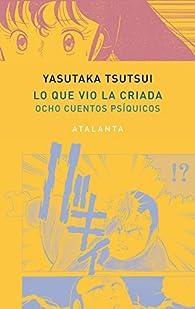 Lo que vio la criada par Yasutaka Tsutsui