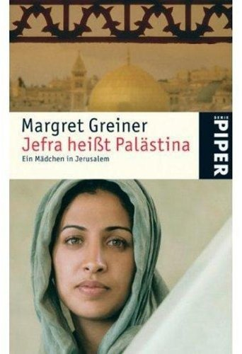 Buchseite und Rezensionen zu 'Jefra heißt Palästina' von Margret Greiner