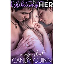 Exhibitionist for Her: a mfm erotic short (Sharing Her Book 3)