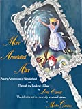 More Annotated Alice: Alice's Adventures in Wonderland and through the Looking-Glass and What Alice Found There