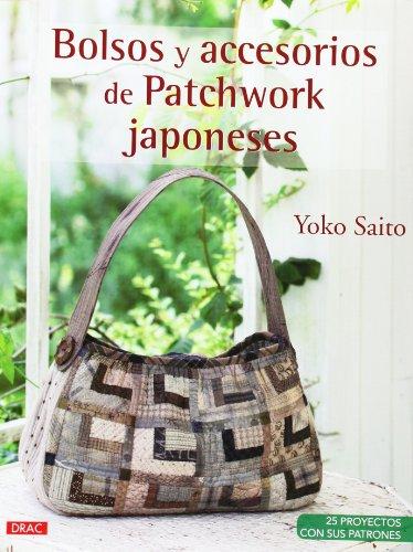 Descargar Libro Bolsos Y Accesorios De Patchwork Japoneses de Yoko Saito