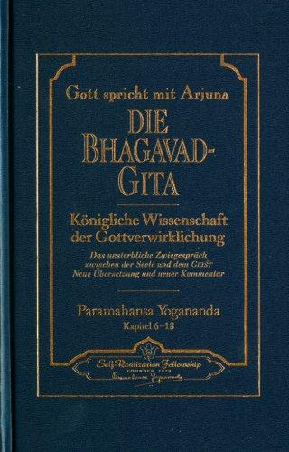 Gott spricht mit Arjuna: Die Bhagavad Gita - 3