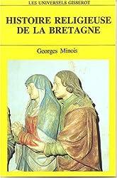 Histoire religieuse de la Bretagne