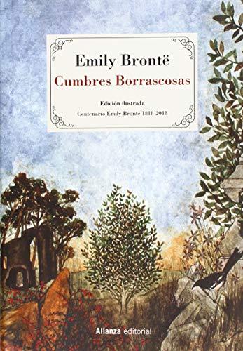 Cumbres Borrascosas [Edición ilustrada] (Alianza Literaria (Al))