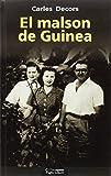 Malson de Guinea, El (Lo Marraco)