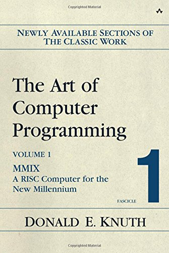 The Art of Computer Programming Vol.1 Fascicle 1. MMIX - A RISC Computer for the New Millennium