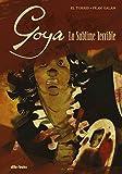 Goya: Lo sublime terrible (Aventúrate)