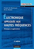 Electronique appliquée aux hautes fréquences - Principes et applications