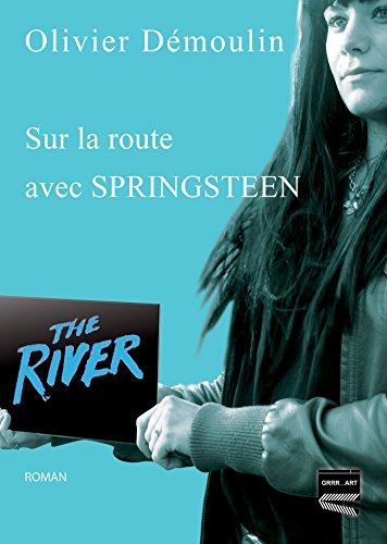 Sur la route avec Springsteen