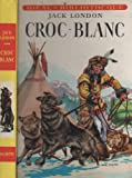 Croc-Blanc - Hachette