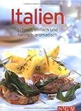 Italien. Schnell, einfach und herrlich aromatisch (Minikochbuch) (Minilibros de cocina)
