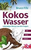 Kokoswasser: Lebendiges Wasser aus den Tropen